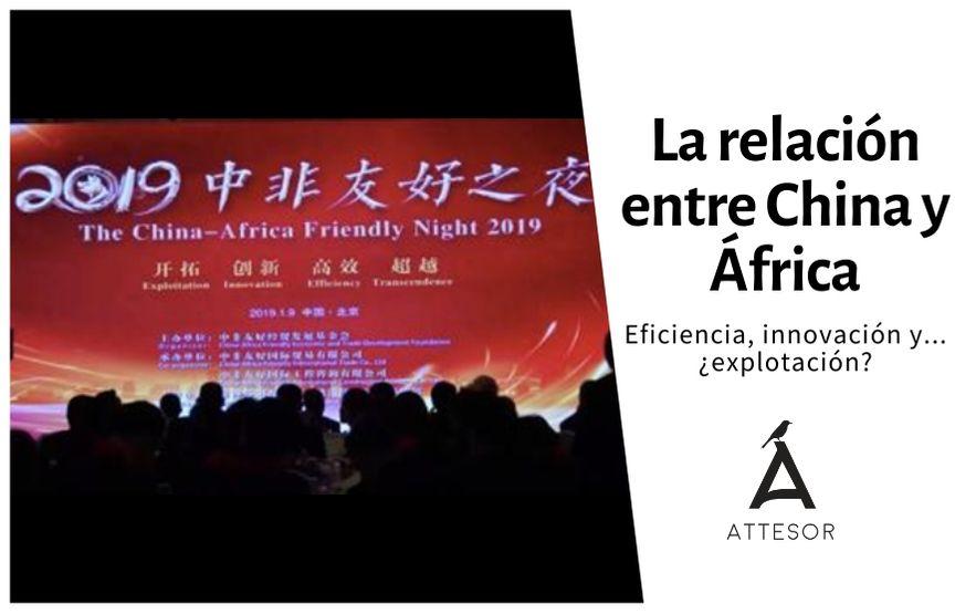 La relación entre China y África: trascendencia, eficiencia, innovación y… ¿explotación?