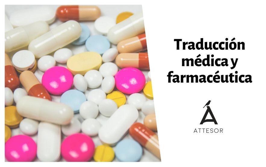 La traducción especializada: traducción médica y traducción farmacéutica