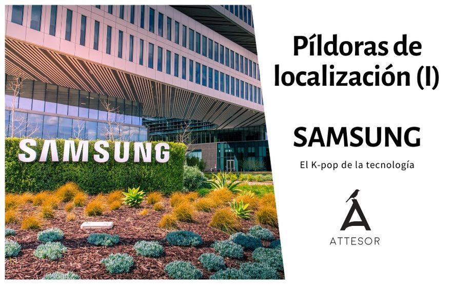 La estrategia de localización de… Samsung, el K-Pop de la tecnología