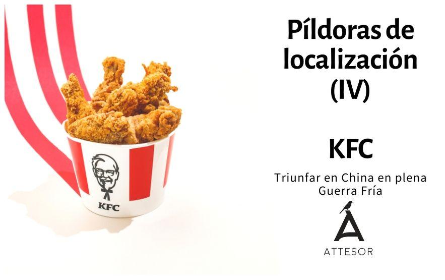 La estrategia de localización de… KFC, triunfar en China en plena Guerra Fría