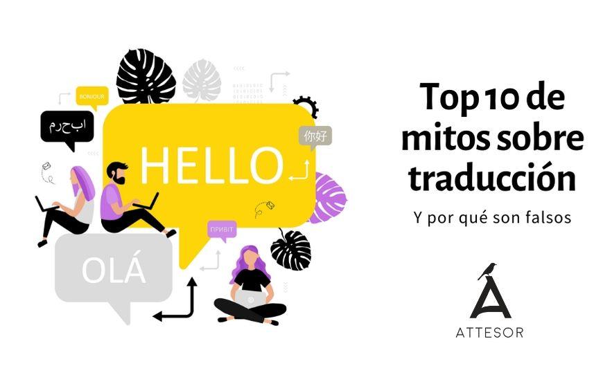 Nuestro top 10 de mitos sobre la traducción