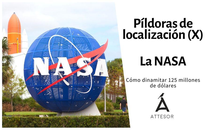 La estrategia de localización de… la NASA: cómo dinamitar 125 millones de dólares