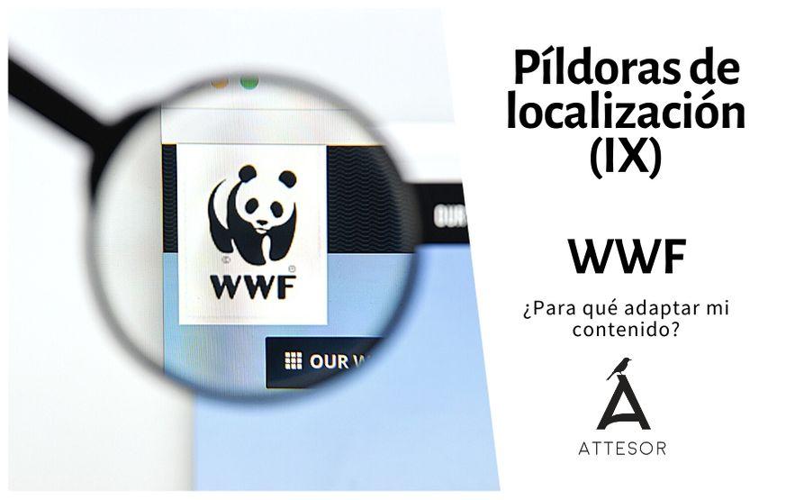 La estrategia de localización de… WWF: ¿Para qué adaptar mi contenido?